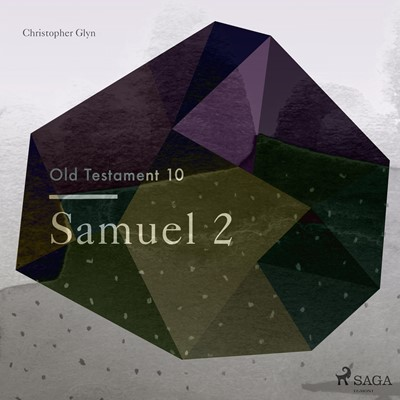 The Old Testament 10 - Samuel 2 Christopher Glyn 9788711674758