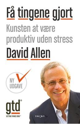 Få tingene gjort David Allen 9788771162356