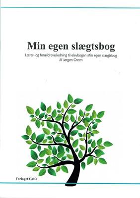 Min egen slægtsbog Jørgen Green 9788789466996