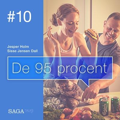 De 95 procent #10 - Relationer uden autopilot Sisse Jensen Dall, Jesper Holm 9788711897485