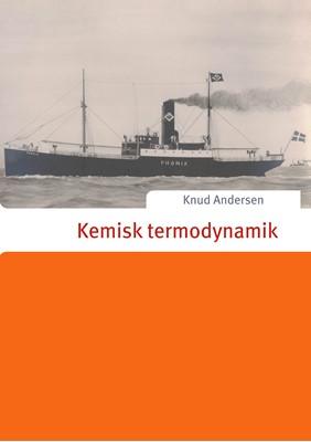 Kemisk termodynamik Knud Andersen 9788771881264
