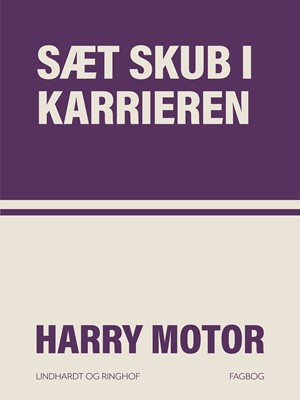 Sæt skub i karrieren Harry Motor 9788711807293