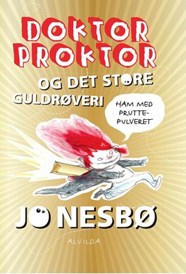 Doktor Proktor og det store guldrøveri (4) Jo Nesbø 9788741500126