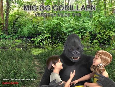 Mig og gorillaen Merete Rostrup  Fleischer 9788793484054