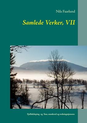 Samlede Verker, VII Nils Faarlund 9788771887457