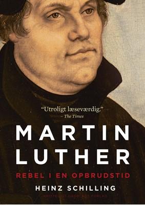 Martin Luther Heinz Schilling 9788774671992