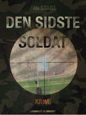 Den sidste soldat Jan Stage 9788711524404
