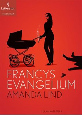 Francys evangelium Amanda Lind 9788771627718