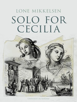 Solo for Cecilia Lone Mikkelsen 9788711897614