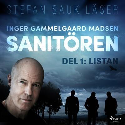 Sanitören 1: Listan Inger Gammelgaard Madsen 9788711966273