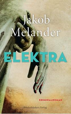Elektra Jakob Melander 9788775238361