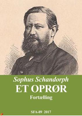 Et oprør Sophus Schandorph 9788771942309