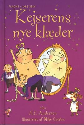 Kejserens nye klæder Hans Christian Andersen, Susanna Davidson, H. C. Andersen 9788762724709