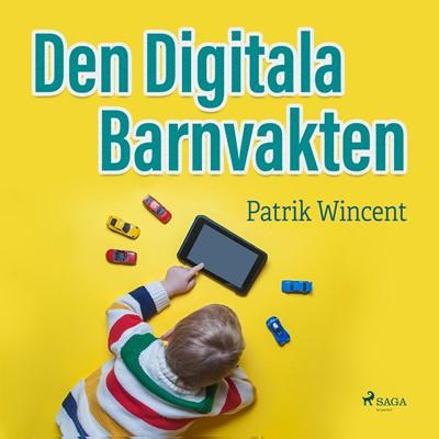 Den digitala barnvakten Patrik Wincent 9788711849088