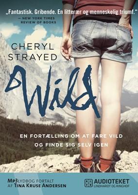 WILD - en fortælling om at fare vild og finde sig selv igen Cheryl Strayed 9788711457801
