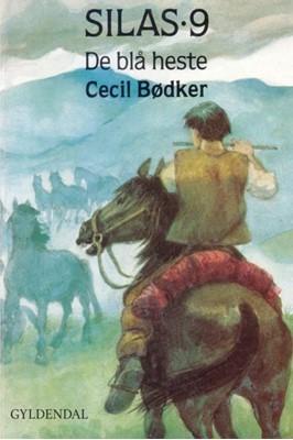 Silas 9 - De blå heste Cecil Bødker 9788702264364