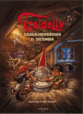 Troldeliv - Julekalenderbogen: 11. december Sissel Bøe 9788711725962
