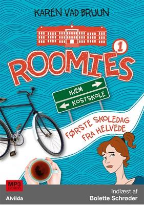 Roomies 1: Første skoledag fra helvede Karen Vad Bruun 9788771658187