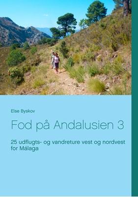 Fod på Andalusien 3 Else Byskov 9788771887556