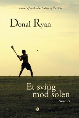 Et sving mod solen Donal Ryan 9788771514254