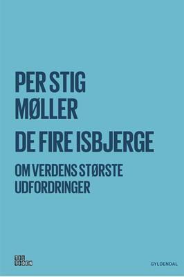 De fire isbjerge Per Stig Møller 9788702262186