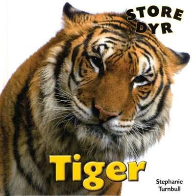 Tiger Stephanie Turnbull 9788762727489