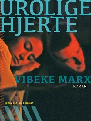 Urolige hjerte Vibeke Marx 9788711477298