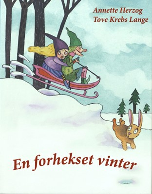 En forhekset vinter Annette  Herzog 9788793432291