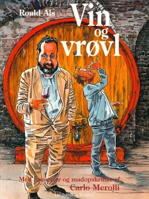 Vin og vrøvl Carlo Merolli, Roald Als 9788711682944