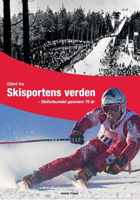 Glimt fra Skisportens verden Henrik Fritzen 9788771887198