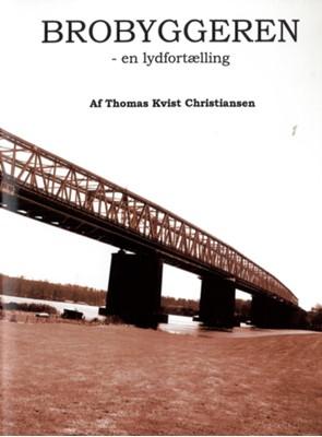 Brobyggeren Thomas Kvist Christiansen 9788711382592
