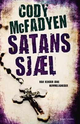 Satans sjæl Cody McFadyen 9788771482805