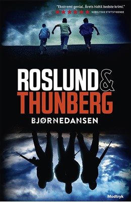 Bjørnedansen Anders Roslund, Stefan Thunberg 9788771463972