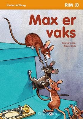 Max er vaks Kirsten Ahlburg 9788793646223