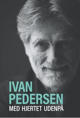 Med hjertet udenpå Ivan Pedersen 9788771710564