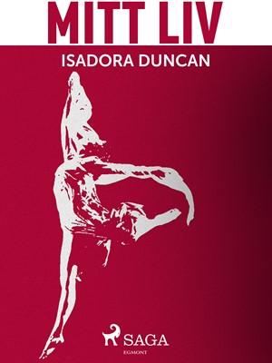 Mitt liv Isadora Duncan 9788711713631
