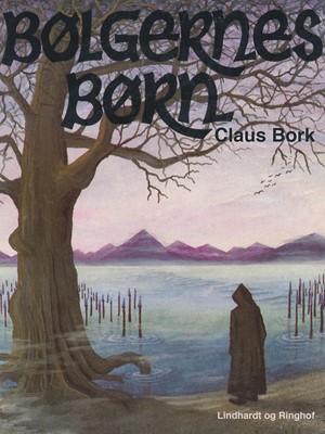Bølgernes børn Claus Bork 9788726035575