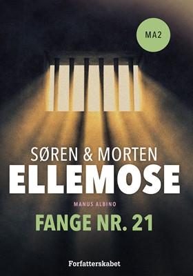 Fange nr. 21 Søren Ellemose, Morten Ellemose 9788799892426