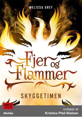 Fjer og flammer 2: Skyggetimen Melissa Grey 9788771654134