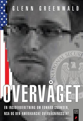 Overvåget Glenn Greenwald 9788775148875