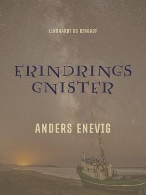 Erindringsgnister Anders Enevig 9788711862223