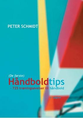 Håndboldtips Peter Schmidt 9788771880953