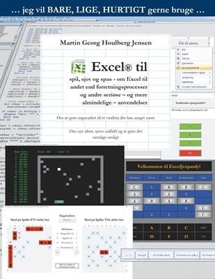 Excel til spil, sjov og spas Martin Georg Houlberg Jensen 9788799908295