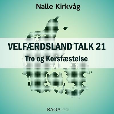 Velfærdsland TALK #21 Tro og Korsfæstelse Nalle Kirkvåg 9788711874141