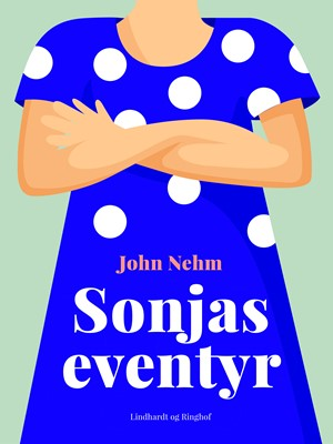 Sonjas eventyr John Nehm 9788711805442