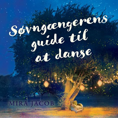 Søvngængerens guide til at danse Mira Jacob 9788771803143