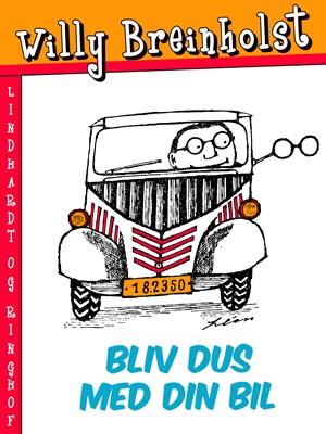 Bliv dus med din bil Willy Breinholst 9788711743874