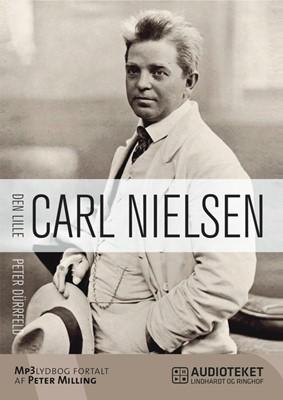 Den lille Carl Nielsen Peter Dürrfeld 9788711440155
