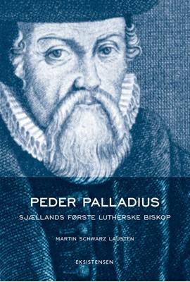 Peder Palladius Martin Schwarz Lausten 9788741003009