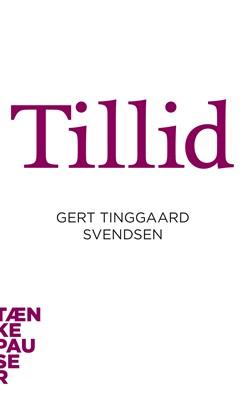 Tillid Gert Tinggaard Svendsen 9788771241600